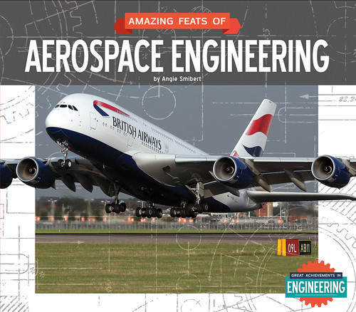 Cover: Amazing Feats of Aerospace Engineering