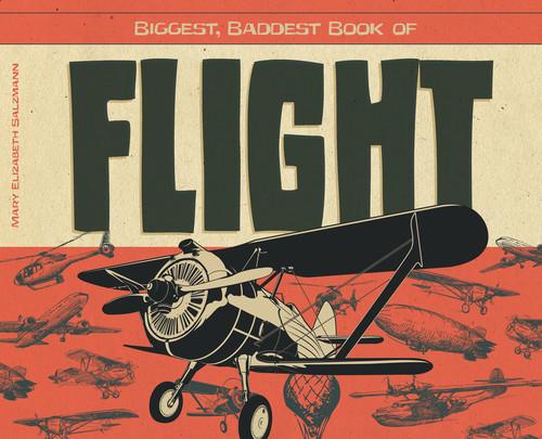 Cover: Biggest, Baddest Book of Flight
