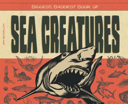 Cover: Biggest, Baddest Book of Sea Creatures