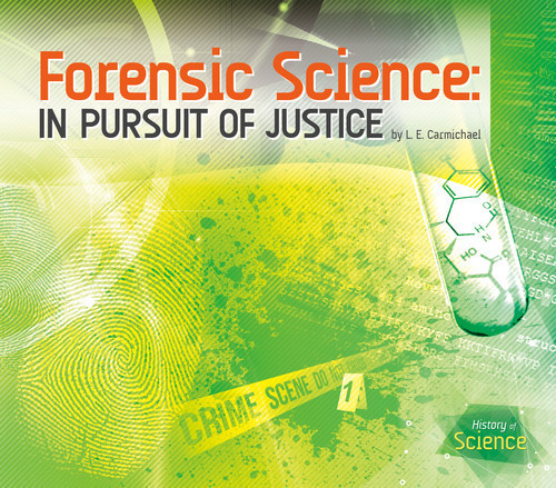 Cover: Forensic Science: In Pursuit of Justice