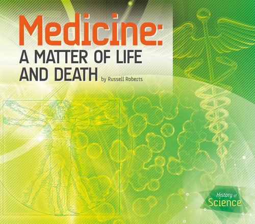 Cover: Medicine: A Matter of Life and Death