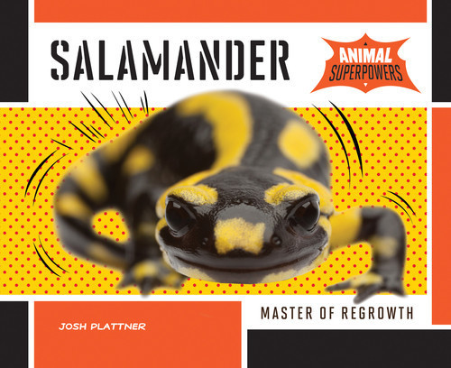 Cover: Salamander: Master of Regrowth