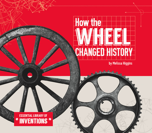 Cover: How the Wheel Changed History