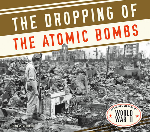 Cover: Dropping of the Atomic Bombs