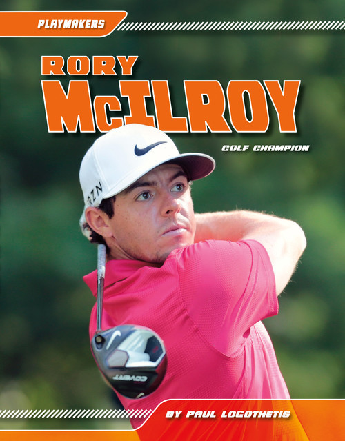 Cover: Rory McIlroy: Golf Champion