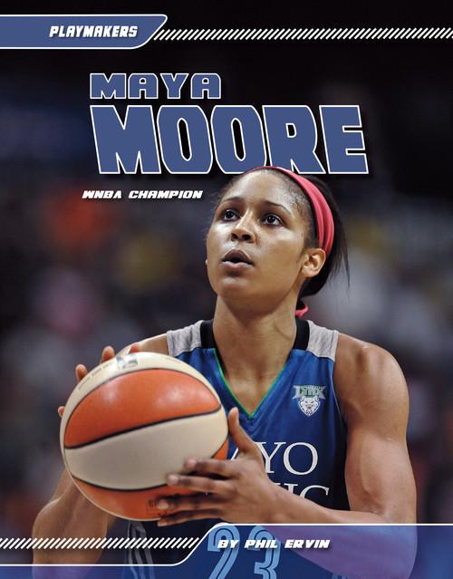 Cover: Maya Moore: WNBA Champion