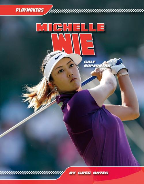 Cover: Michelle Wie: Golf Superstar