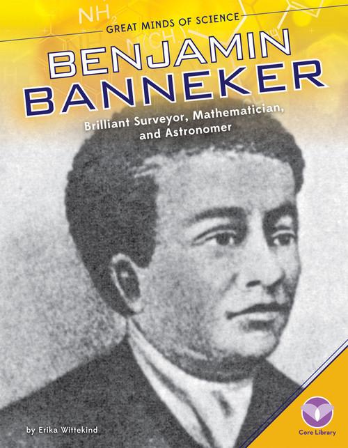 Cover: Benjamin Banneker: Brilliant Surveyor, Mathematician, and Astronomer