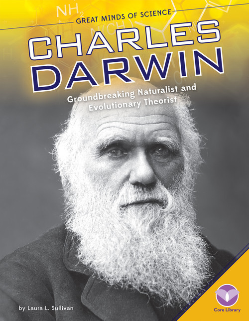Cover: Charles Darwin: Groundbreaking Naturalist and Evolutionary Theorist