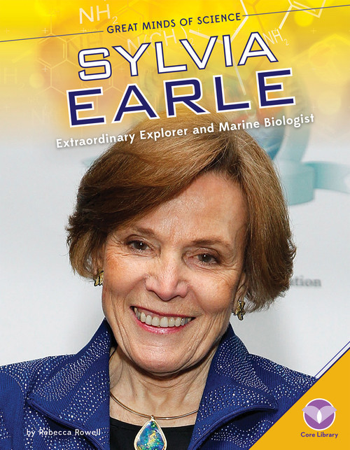 Cover: Sylvia Earle: Extraordinary Explorer and Marine Biologist