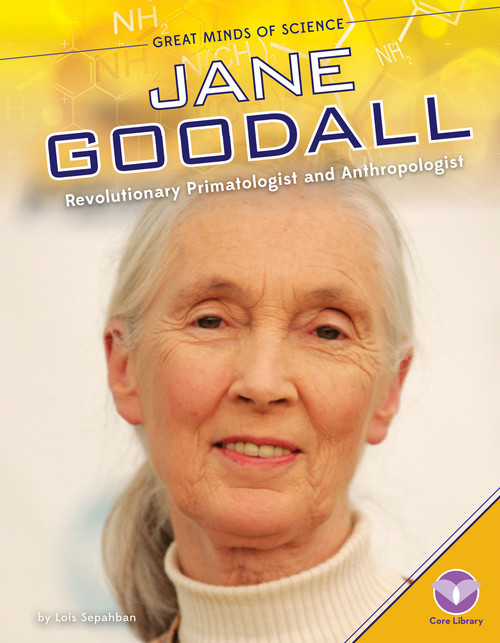 Cover: Jane Goodall: Revolutionary Primatologist and Anthropologist