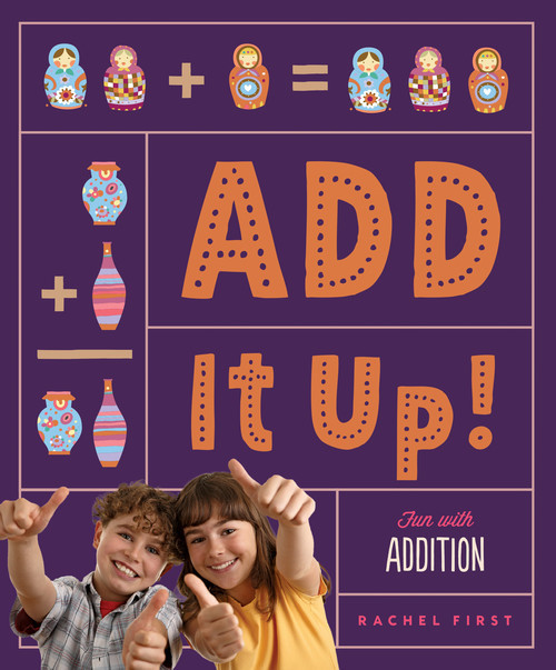 Cover: Add It Up! Fun with Addition