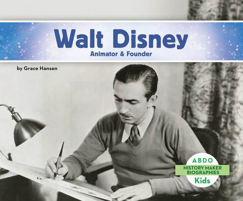 Cover: Walt Disney: Animator & Founder