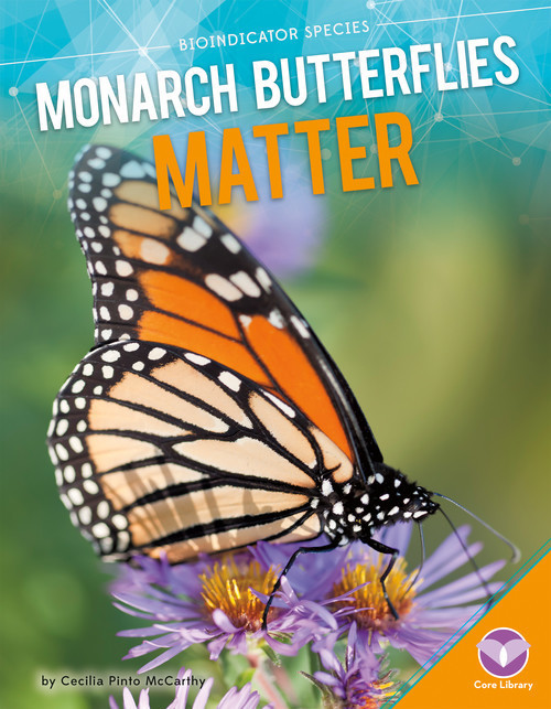 Cover: Monarch Butterflies Matter