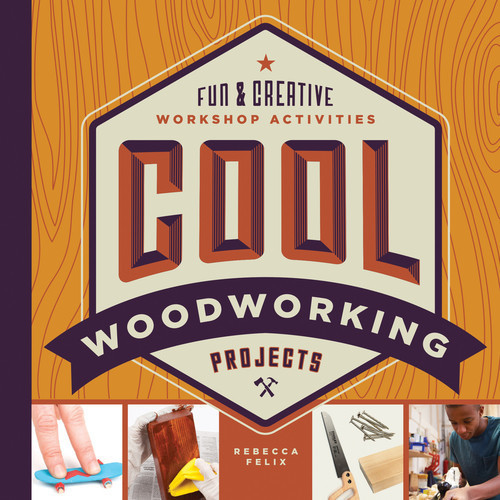 Cover: Cool Woodworking Projects: Fun & Creative Workshop Activities