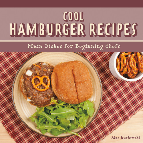 Cover: Cool Hamburger Recipes: Main Dishes for Beginning Chefs