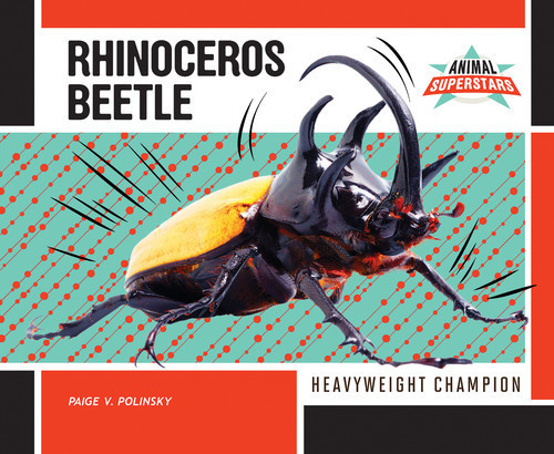 Cover: Rhinoceros Beetle: Heavyweight Champion