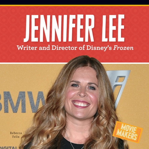 Cover: Jennifer Lee: Writer and Director of Disney's Frozen