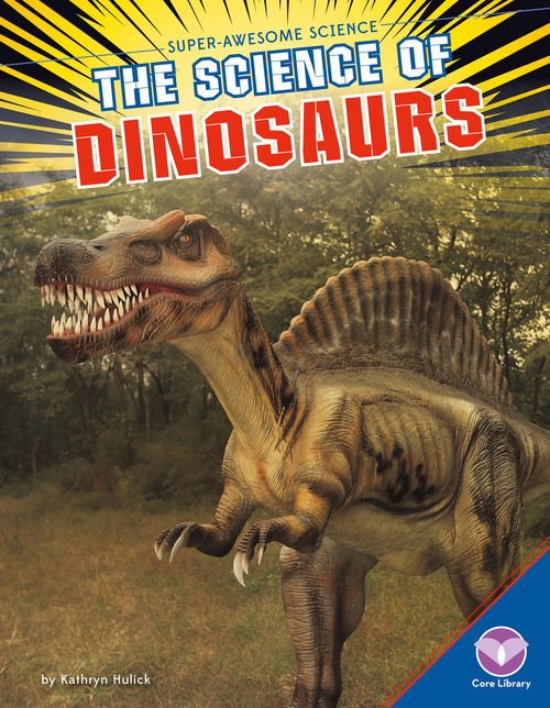 Cover: Science of Dinosaurs