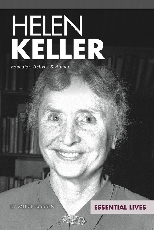 Cover: Helen Keller: Educator, Activist & Author