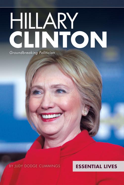 Cover: Hillary Clinton: Groundbreaking Politician