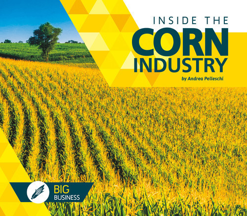Cover: Inside the Corn Industry
