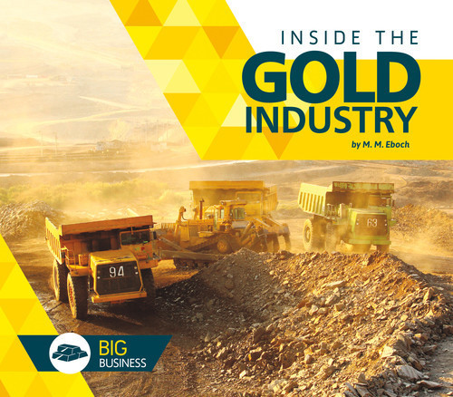 Cover: Inside the Gold Industry