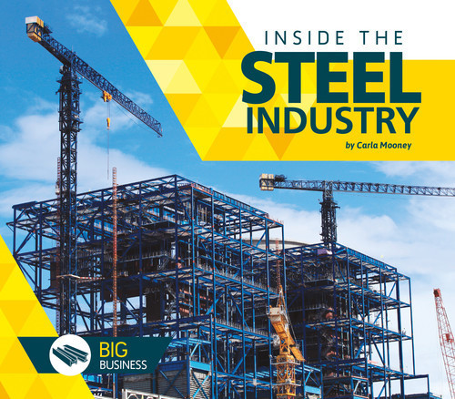Cover: Inside the Steel Industry