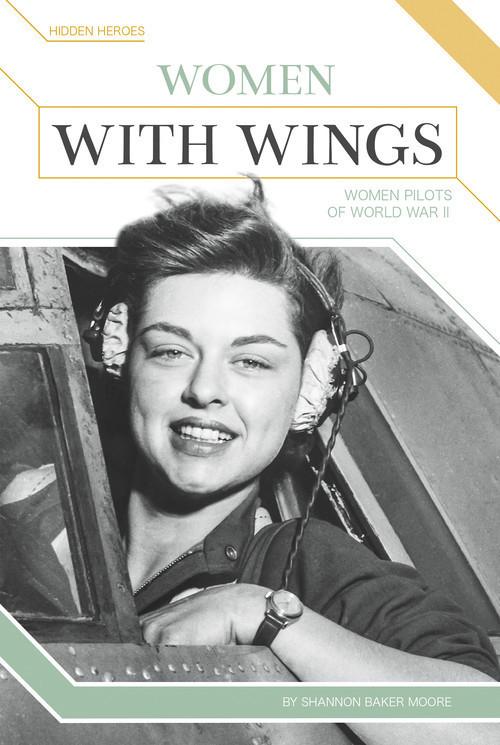 Cover: Women with Wings: Women Pilots of World War II