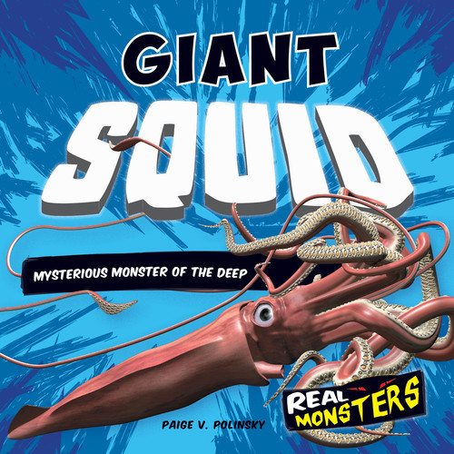 Cover: Giant Squid: Mysterious Monster of the Deep
