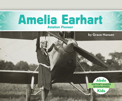 Cover: Amelia Earhart: Aviation Pioneer