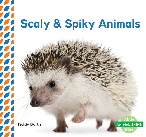 Cover: Scaly & Spiky Animals