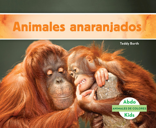 Cover: Animales anaranjados