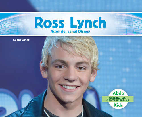 Cover: Ross Lynch: Actor del canal Disney