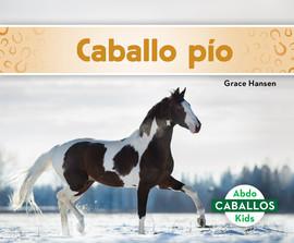 Cover: Caballo pío (Pinto Horses)
