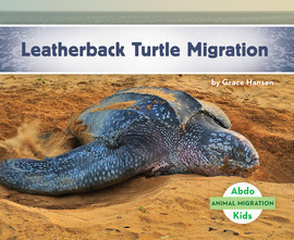 Cover: Leatherback Turtle Migration