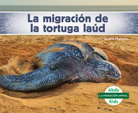 Cover: La migración de la tortuga laúd