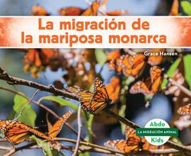 Cover: La migración de la mariposa monarca