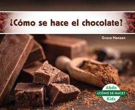 Cover: ¿Cómo se hace el chocolate?