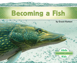Cover: Becoming a Fish