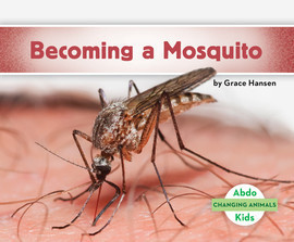 Cover: Becoming a Mosquito