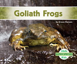 Cover: Goliath Frogs