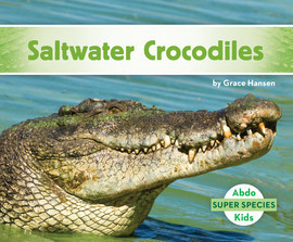 Cover: Saltwater Crocodiles