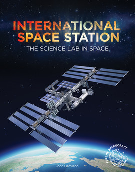 Cover: International Space Station: The Science Lab in Space