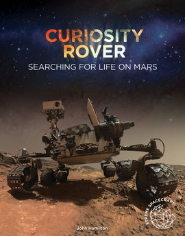 Cover: Curiosity Rover: Searching for Life on Mars