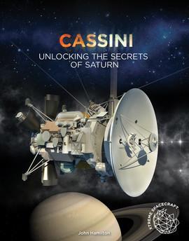 Cover: Cassini: Unlocking the Secrets of Saturn