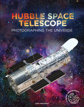 Cover: Hubble Space Telescope: Photographing the Universe
