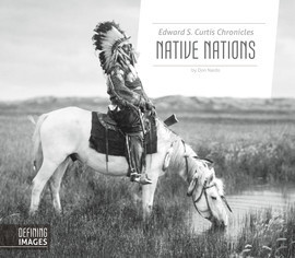 Cover: Edward S. Curtis Chronicles Native Nations