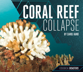 Cover: Coral Reef Collapse