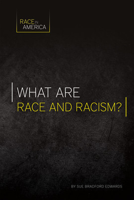 Cover: What Are Race and Racism?
